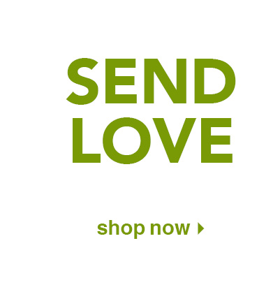 send love. shop now